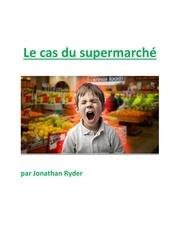le cas du supermarche