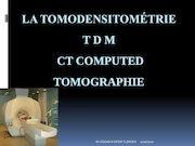 la tomodensitometrie