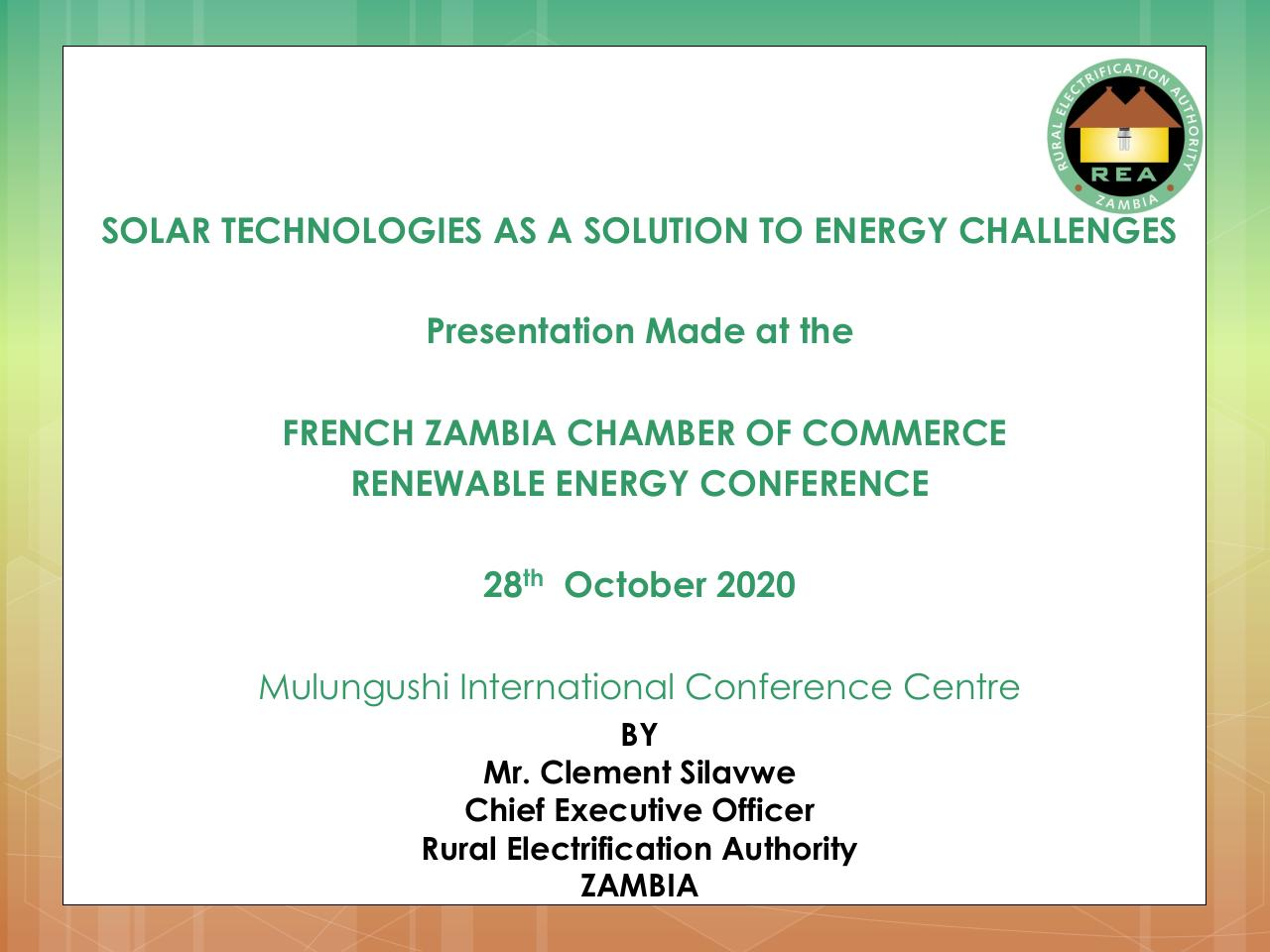 Aperçu du document Rea  on Solution to Energy Challenges_French Zambia Chamber of Commerce Renewable Energy Conference 27-28th October 2020_SFEA.pdf - page 1/15