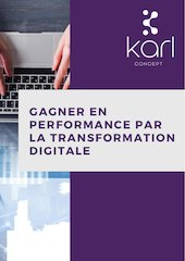 gagner en performance par la transformation digitale