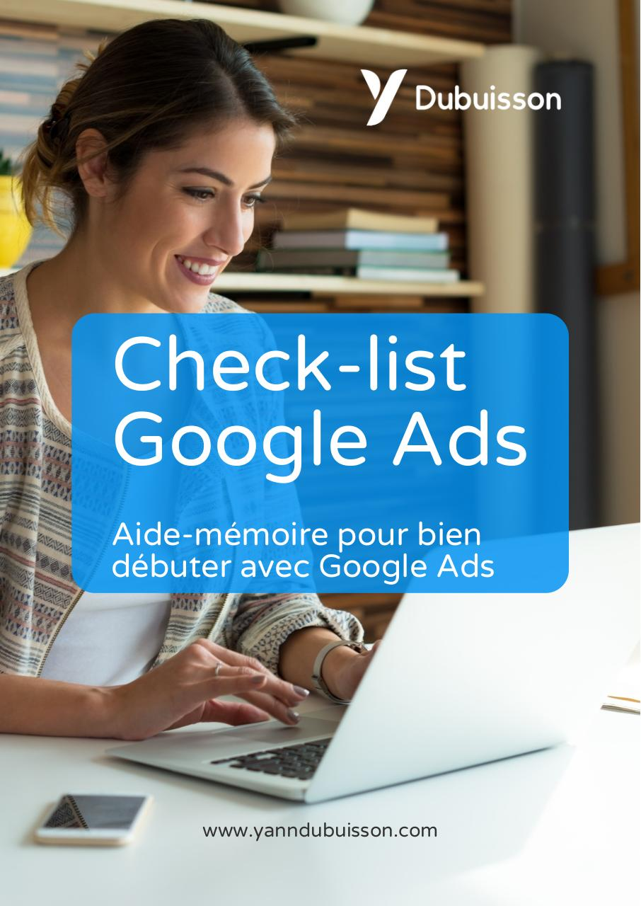 Aperçu du document Aide-memoire check-list Google Ads complet.pdf - page 1/4